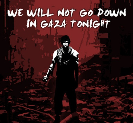 we-will-not-go-down-gaza